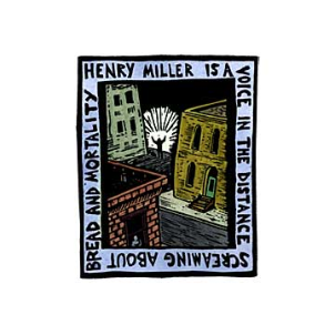 Henry Miller Is A Voice