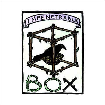 """Impenetrable Box"""